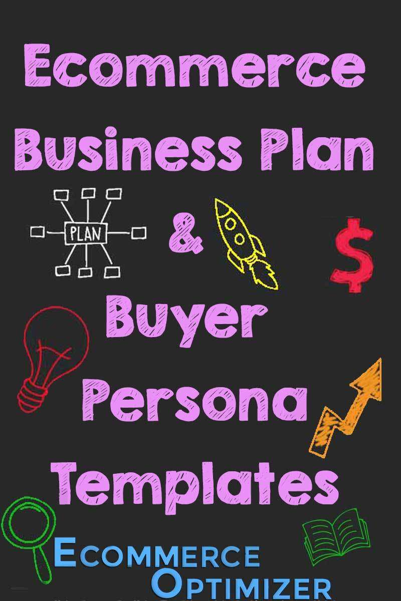 Ecommerce Business Plan & Buyer Persona Templates