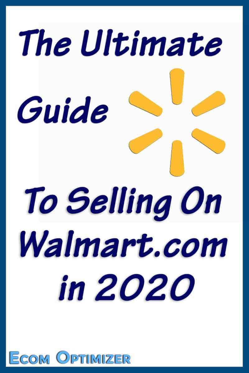 The ultimate guide to selling on Walmart.com in 2020